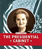 img - for The Presidential Cabinet (By the People) book / textbook / text book