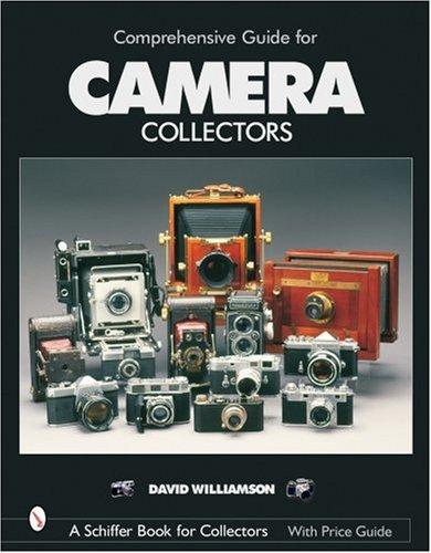 Comprehensive Guide for Camera Collectors (Schiffer Book for Collectors) by Brand: Schiffer Publishing
