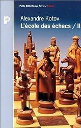 L'école des échecs Tome 2
