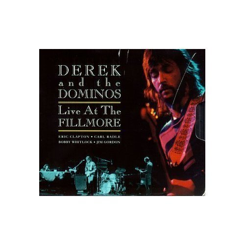 Live at the Fillmore by Derek & The Dominos Live edition (1994) Audio CD