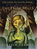 The Dark Hills Divide, Patrick Carman, 0786277521