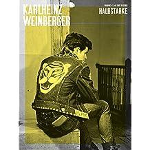 Karlheinz Weinberger - Vol 1 Halbstarke