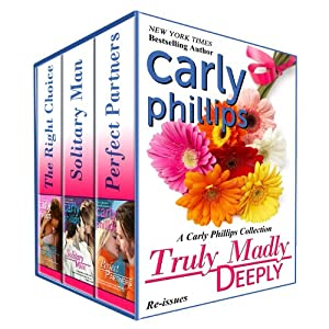 Truly Madly Deeply: A Carly Phillips Collection