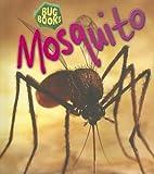 Mosquito, Jill Bailey, 1403483132