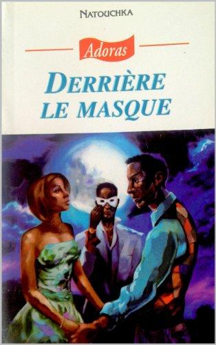 Derrière le masque (French Edition)