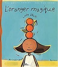 L'oranger magique : Conte d'Haïti par Marie-Célie Agnant