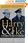 Harry and Ike: The Partnership That R...