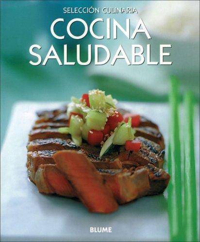 Cocina saludable (Selección culinaria) (Spanish Edition) by Blume