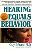 Hearing Equals Behavior, Guy Berard, 0879836008