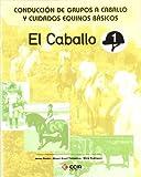 img - for Conduccion de equipos a caballo cuidados equinos basicos book / textbook / text book