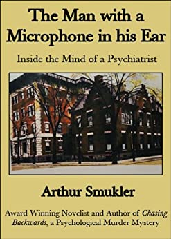 The Man With A Microphone In His Ear by [Smukler, Arthur ]