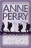 Shoulder the Sky: A Novel (World War I)