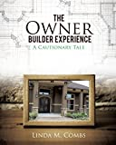 img - for The Owner Builder Experience book / textbook / text book