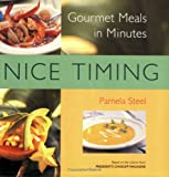 Nice Timing Gourmet Meals in Minutes
