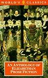 An Anthology of Elizabethan Prose Fiction, , 0192817442