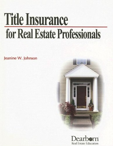 Title Insurance for Real Estate Professional