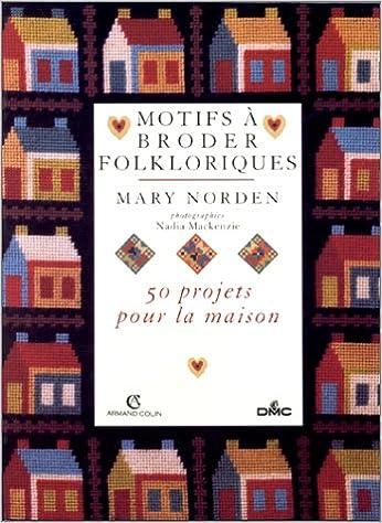 Livre Motifs à broder folkloriques : 50 projets pour la maison epub, pdf