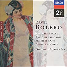 Ravel: Boléro, La Valse, Pavane, Etc