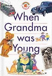 When Grandma Was Young (Rainbows)