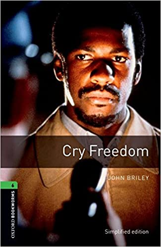 oxford bookworms stage 6 cry freedom