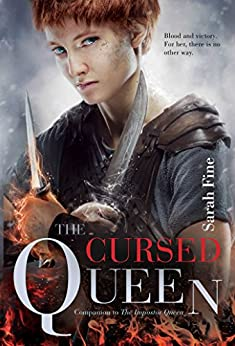 The Cursed Queen (The Impostor Queen Book 2) by [Fine, Sarah]