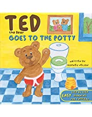 Ted the Bear Goes to the Potty: A Potty Training Book For Toddlers   Step by Step Rhyming Instructions Including Beautiful Hand Drawn Illustrations.