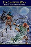 The Ice Shadows of Arna, Scot Stone, 148269798X