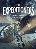 The Expeditioners and the Secret of King Triton's Lair, S. S. Taylor, 1940450209