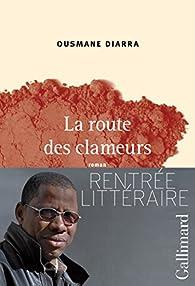 La route des clameurs par Ousmane Diarra