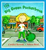 The Big Green Pocketbook, Candice Ransom, 0785761314