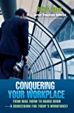 Conquering Your Workplace, Dilip Saraf, 0595374867