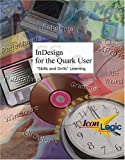 img - for InDesign CS for the QuarkXPress User book / textbook / text book