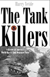 Tank Killers, Harry Yeide, 1932033262