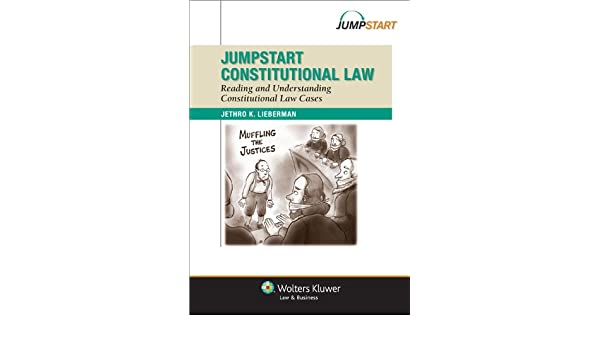 Jumpstart Constitutional Law: Reading and Understanding Constitutional Law (Jumpstart Series)