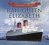 RMS Queen Elizabeth (Classic Liners)