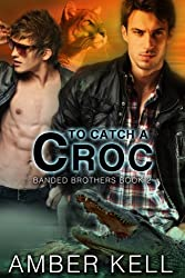 To Catch a Croc (Banded Brothers Book 2) (English Edition)