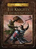The Knights of the Round Table (Myths and Legends)