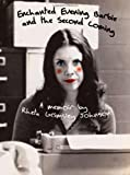 Enchanted Evening Barbie and the Second Coming, Rheta Grimsley Johnson, 1588382508