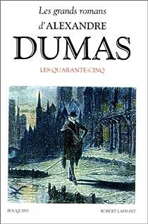 Les Quarante-cinq par Dumas