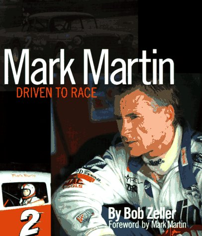 Mark Martin: Driven to Race
