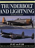 Thunderbolt and Lightning: P-47 and P-38  The Jug and the Fork-Tailed Devil of the USAAF (New Colour Series)