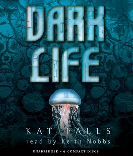 Dark Life: Book 1 - Audio