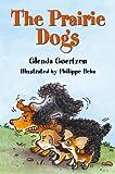 The Prairie Dogs, Glenda Goertzen, 155005113X