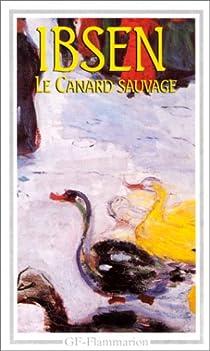 Le canard sauvage par Ibsen