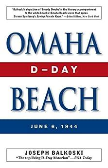 Omaha Beach: D-Day, June 6, 1944 by [Balkoski, Joseph]