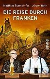 Die Reise durch Franken
