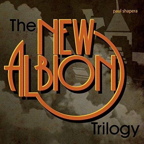 The New Albion Trilogy [Explicit]