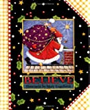 Believe, Mary Engelbreit, 0740711245