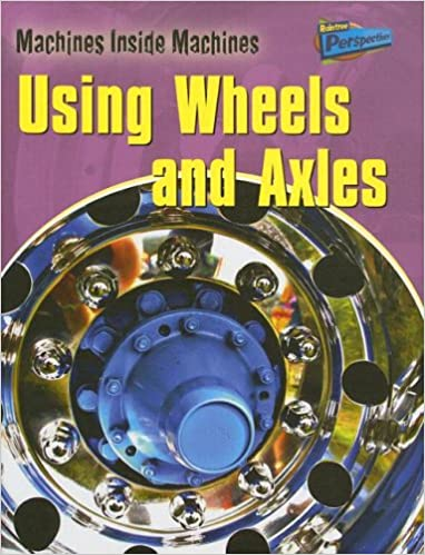 Book Using Wheels and Axles (Perspectives)