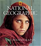 The Photographs, Leah Bendavid-Val and National Geographic Society Staff, 0792269365